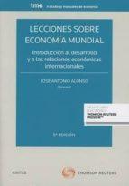 civitas: lecciones sobre economía mundial (dúo) (8ª ed)-jose a. alonso rodriguez-9788491528371