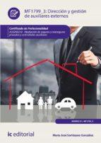 dirección y gestión de auxiliares externos. adgn0210 (ebook)-maría josé sorlózano gonzález-9788491982371