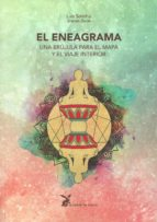 el eneagrama: una brújula para el mapa y el viaje interior-luis solinho-9788492470471
