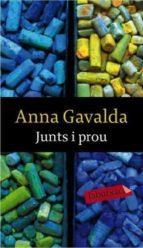junts i prou-anna gavalda-9788492549771