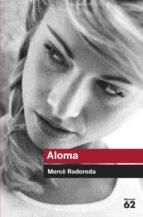 aloma-mercè rodoreda-9788492672271