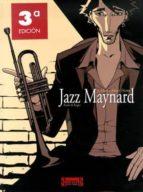 jazz maynard nº1: home sweet home (3ª ed) raule roger ibañez 9788493494971
