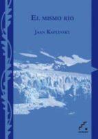 el mismo rio jaan kaplinski 9788493701871