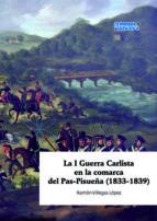 la i guerra carlista en la comarca del pas-pisueña-ramon villegas lopez-9788493822071