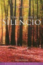 la curación por el silencio-9788494108471
