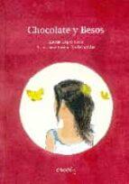 chocolate y besos-marisa lopez soria-9788494147371