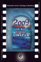 2009, un año de cine nostrum (ebook)-f. javier rodriguez barranco-9788494371271