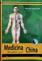medicina tradicional china mauricio lopez lumi 9788494477171
