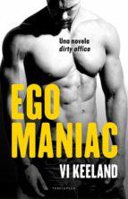 egomaniac (ebook) vi keeland 9788494718571