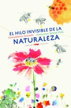 el hilo invisible de la naturaleza gianumberto accinelli 9788494728471
