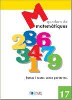 matematiques - quadern 17-9788495280671