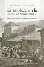 la nobleza en la asturias del antiguo regimen-maria angeles faya diaz-9788496119871