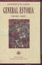 general estoria  tercera parte (estuche con 2 vols) 9788496452671