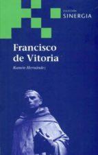 francisco de vitoria-ramon hernandez martin-9788496611771