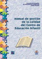 manual de gestión de la calidad del centro de educación infantil (ebook)-9788496725171