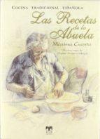 las recetas de la abuela + recetario dulces de navidad-maxima cuesta del rincon-9788496745971