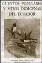 cuentos populares y mitos indigenas de ecuador-maria aveiga del pino-9788497163071