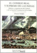 el consejo real y supremo de las indias (2 vols.) ernesto shafer 9788497181471