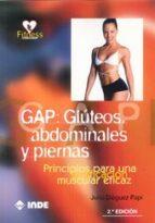 gap gluteos abdominales y piernas (2ª ed.)-julio dieguez papi-9788497293471