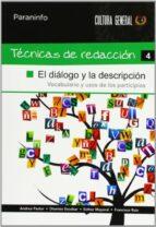 tecnicas de redaccion 4: el dialogo y la descripcion-andrea pastor-dionisio escobar-esther mayoral-9788497328371