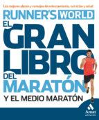 el gran libro del maratón y el medio maratón 9788497357371