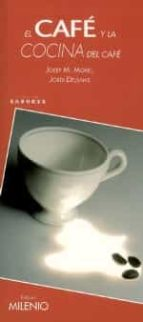 el cafe y la cocina del cafe (sabores)-josep m. morell-9788497431071