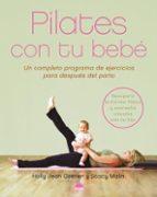 pilates con tu bebe holly jean cosner stacy malin 9788497542371