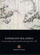 expedicion malaspina: un viaje cientifico politico alrededor del mundo 1789 1794 9788497815871