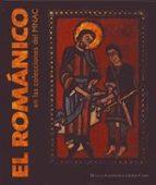 el romanico en las colecciones del mnac manuel castiñeiras gonzalez jordi camps i soria 9788497855471