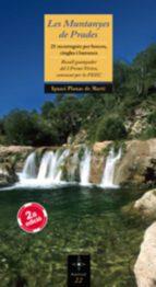 les muntanyes de prades. 21 recorreguts per boscos, cingles i bar rancs. ignasi planas 9788497915571