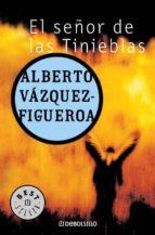 el señor de las tinieblas alberto vazquez figueroa 9788497930871