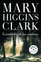 escondido en las sombras mary higgins clark 9788497939171