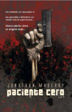 paciente cero (ebook)-jonathan maberry-9788498008371