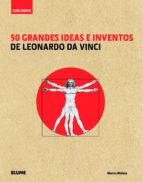 guia breve: 50 grandes ideas e inventos de leonardo da vinci (rustica)-marina wallace-9788498017571