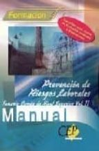 manual de prevencion de riesgos laborales: temario del nivel supe rior (vol. ii) 9788498080971