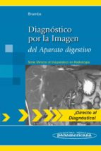 diagnostico por la imagen del aparato digestivo 9788498354171