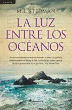 la luz entre los oceanos-m. l. stedman-9788498385571