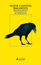 nueve cuentos malvados margaret atwood 9788498389371