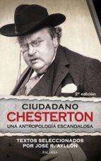 ciudadano chesterton: una antropologia escandalosa-jose ramon ayllon-9788498405071