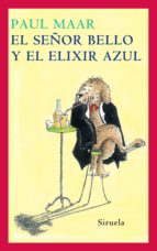 el señor bello y el elixir azul (ebook)-paul maar-9788498415971