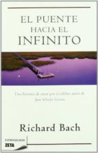 El libro de El puente hacia el infinito autor RICHARD BACH TXT!