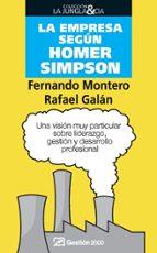 la empresa segun homer simpson fernando montero rafael galan 9788498750171
