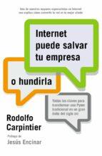 internet puede salvar tu empresa o hundirla-rodolfo carpintier santana-9788498752571