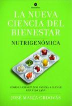 la nueva ciencia del bienestar (ebook) jose maria ordovas 9788498926071