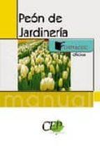 manual peon de jardineria. formacion 9788499021171