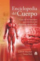 enciclopedia del cuerpo (ebook) lisbeth marcher 9788499104171