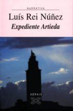 expediente artieda (ebook)-luis rei nuñez-9788499146171