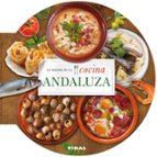 lo mejor de lo cocina andaluza-9788499282671