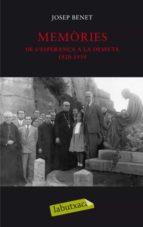 memories i. de l esperança a la desfeta (1920 1939) josep benet i morell 9788499300771