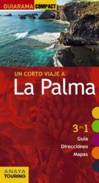 un corto viaje a la palma 2017 (guiarama compact) 2ª ed.-xavier martinez i edo-9788499359571